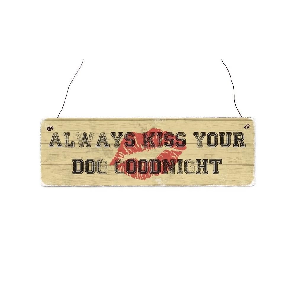 "Holzschild ""Kiss your dog."""