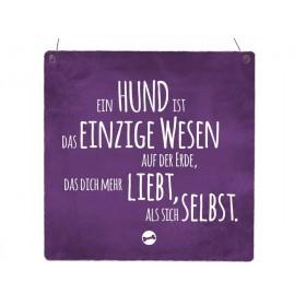 """Holzschild """"Das einzige Wesen!"""""""